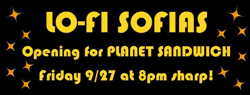 lofi sofias and planet sandwich
